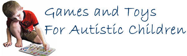 Games and Toys For Autistic Children